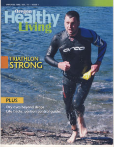 "Matt Miller, author of the above article, on the cover of ""Oregon Healthy Living"" magazine."
