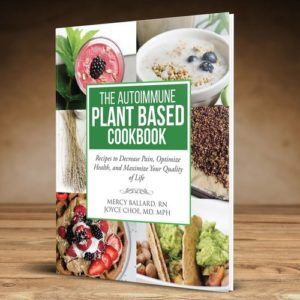 The Autoimmune Plant Based Cookbook