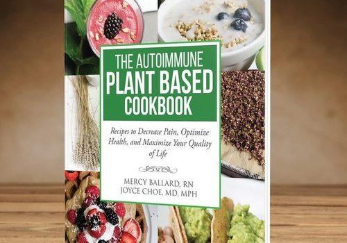 The Autoimmune Plant Based Cookbook