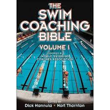 Dick Hannula--The Swim Coaching Bible Vol 2